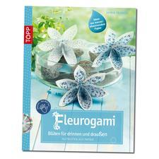 """Buch """"Fleurogami - Blüten für drinnen und draußen"""" Buch """"Fleurogami – Blüten für drinnen und draußen""""."""