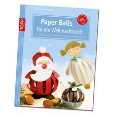 """Buch """"Paper Balls für die Weihnachtszeit"""""""