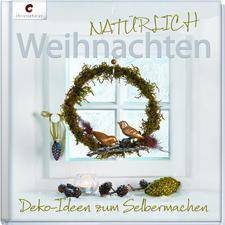 """Buch """"NATÜRLICH Weihnachten"""""""