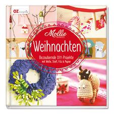 """Buch """"Mollie Makes – Weihnachten"""" Bezaubernde DIY-Projekte mit Wolle, Stoff, Filz und Papier."""
