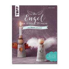 """Buch """"Die Engel der guten Wünsche aus Beton gebastelt"""" Die Engel der Guten Wünsche – Machen Wünsche wahr und überbringen Botschaften."""