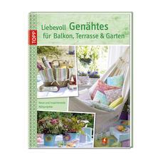 """Buch """"Liebevoll Genähtes für Balkon, Terasse & Garten"""""""