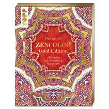 "Ausmalbuch ""Die große Zencolor Gold-Edition"" Die große ZENCOLOR Gold-Edition"
