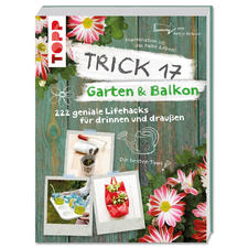 """Buch """"Trick 17 – Garten & Balkon""""."""