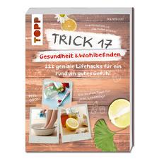 """Buch """"Trick 17 – Gesundheit & Wohlbefinden"""""""