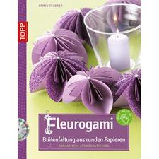 Buch - Fleurogami - Blütenfaltung aus runden Papieren.