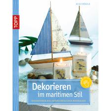 """Buch """"Dekorieren im maritimen Stil"""""""