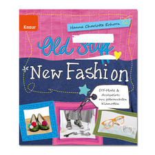 "Buch ""Old Stuff New – Fashion"""