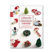"""Buch """"Liebevolle Häkelideen zu Weihnachten"""" Liebevolle Häkelideen zu Weihnachten"""