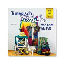 """Buch """"Tunesisch Häkeln von Kopf bis Fuß"""""""