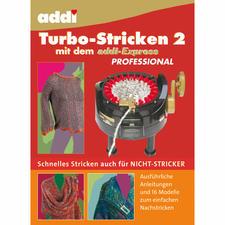 """Buch """"Turbo-Stricken 2 mit dem addi-Express"""""""