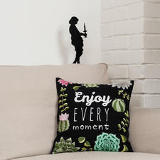 Stick-Druck-Kissen, Enjoy every moment