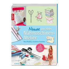 """Buch """"Neues aus dem Nähmaschinen-Atelier"""" Buch """"Neues aus dem Nähmaschinen-Atelier"""""""