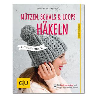 Buch - Mützen, Schals & Loops häkeln