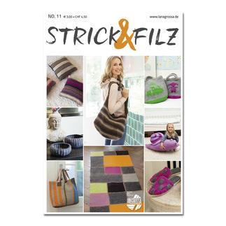 Heft - STRICK & FILZ No. 11