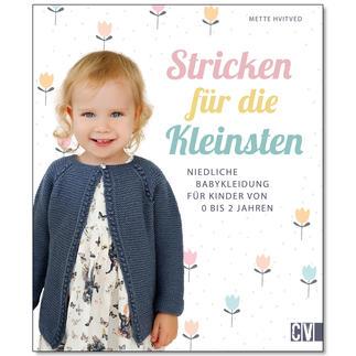 Mette Hvitved: Stricken für die Kleinsten