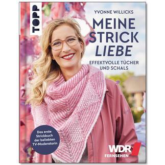 Buch - Yvonne Willicks: Meine Strickliebe – Effektvolle Tücher und Schals