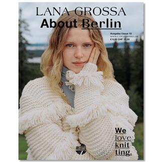 Heft - Lana Grossa About Berlin Nr. 10