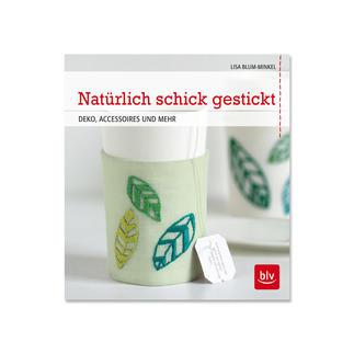 Buch - Natürlich schick gestickt – Deko, Accessoires und mehr Buch - Natürlich schick gestickt